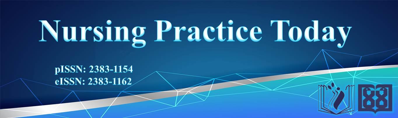 مجله انگليسي زبان Nursing Practice Today مرکز تحقيقات مراقبتهاي پرستاري و مامايي علوم پزشکی تهران